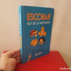Tebeos: ANTIGUO TOMO BRUGUERA COMIC TEBEO ESCOBAR EL REY DE LA HISTORIETA 1984 LIBRO TAPA DURA. Lote 122091891