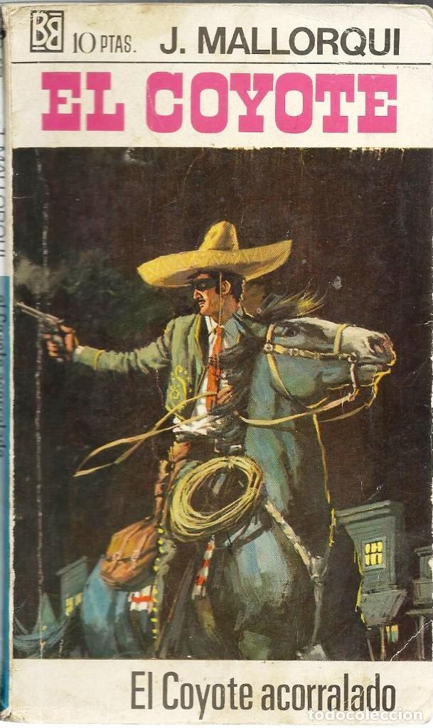 EL COYOTE. JOSE MALLORQUI. (Tebeos y Comics - Bruguera - Otros)