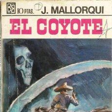 Tebeos: EL COYOTE. JOSE MALLORQUI.. Lote 122459411