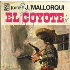 Tebeos: EL COYOTE. JOSE MALLORQUI.. Lote 122459927