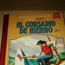 Tebeos: EL CORSARIO DE HIERRO VOL.IV SERIE ROJA BRUGERA 1979-1° SERIE. Lote 123388459