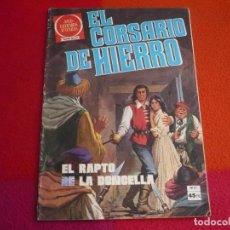 Tebeos: EL CORSARIO DE HIERRO Nº 53 1980 AMBROS 1ª EDICION JOYAS LITERARIAS JUVENILES SERIE ROJA BRUGUERA. Lote 122750775