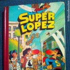 Tebeos: SUPER LOPEZ BRUGUERA TOMO 1 PRIMERA EDICION. Lote 138050468