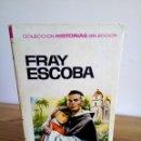 Tebeos: FRAY ESCOBA. COLECCIÓN HISTORIAS SELECCIÓN. N º 27 BRUGUERA S.A. 1 ª ED. 1967. Lote 124454231