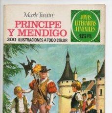 Tebeos: JOYAS LITERARIAS JUVENILES Nº 32 PRÍNCIPE Y MENDIGO. Lote 124583911