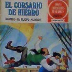 Tebeos: EL CORSARIO DE HIERRO Nº 28 RUMBO AL NUEVO MUNDO SERIE ROJA JOYAS LITERARIAS . Lote 125050667