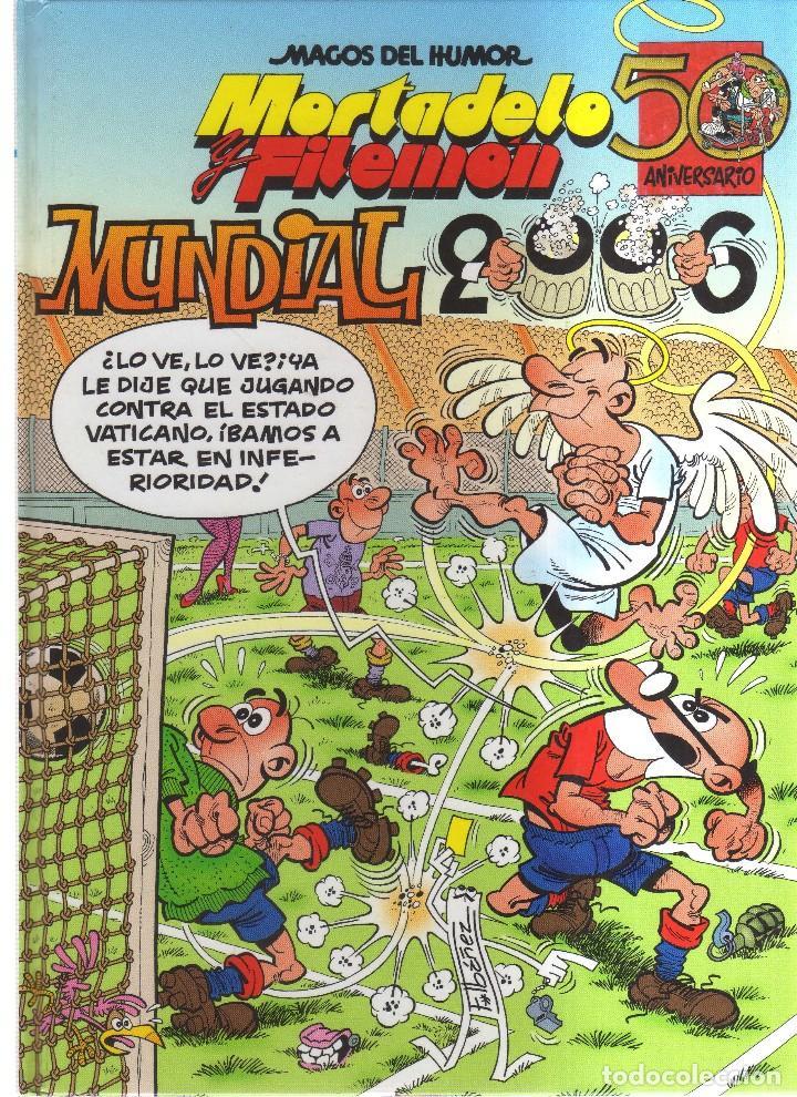 MORTADELO Y FILEMON MUNDIAL 2006 N,110 (Tebeos y Comics - Bruguera - Mortadelo)