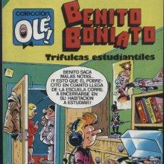 Tebeos: BENITO BONIATO TRIFULCAS ESTUDIANTILES - OLE 4 - PRIMERA EDICIÓN 1984. Lote 125309683