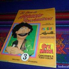 Tebeos: CON LOS CROMOS. OYE MIRA Nº 3 EL SHOW DE HORACIO PINCHADISCOS. BRUGUERA 1981. 325 PTS. RARO.. Lote 126893391