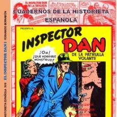 Tebeos: EL INSPECTOR DAN. CUADERNOS DE LA HISTORIETA ESPAÑOLA. TODO SOBRE EL PERSONAJE, GINER Y R. GONZÁLEZ. Lote 127088075
