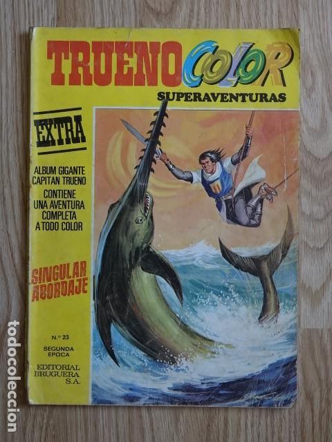 TRUENO COLOR SUPERAVENTURAS SINGULAR ABORDAJE Nº 23 SEGUNDA ÉPOCA AÑO 1977 EXTRA ALBUM GIGANTE (Tebeos y Comics - Bruguera - Capitán Trueno)