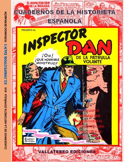 CUADERNOS DE LA HISTORIETA ESPAÑOLA Nº 17 INSPECTOR DAN TOMO Nº 1 (Tebeos y Comics - Bruguera - Inspector Dan)