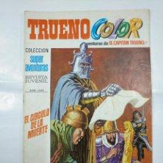 Tebeos: CAPITAN TRUENO COLOR. COLECCION SUPER AVENTURAS Nº 62. EL CIRCULO DE LA MUERTE Nº 1247. TDKC36. Lote 128332483