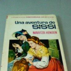 Tebeos: UNA AVENTURA DE SISSI.- MARITZA HENSEN.- 1ª EDICION FEBRERO 1967. Lote 128335095
