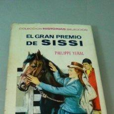 Tebeos: EL GRAN PREMIO DE SISSI.- PHILIPPE YERAL.- 1ª EDICION FEBRERO 1968. Lote 128336107