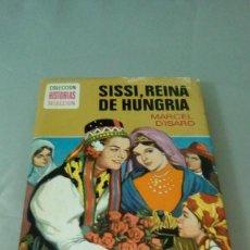 Tebeos: SISSI, REINA DE HUNGRIA.- MARCEL D´ISARD. Lote 128336275