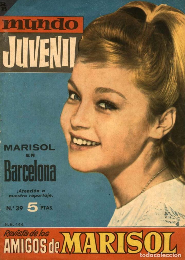 MUNDO JUVENIL-39: MARISOL EN BARCELONA (BRUGUERA, 1963) REVISTA DE LOS AMIGOS DE MARISOL (Tebeos y Comics - Bruguera - Otros)