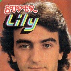 Tebeos: SUPER LILY- Nº 65 -MIGUEL GALLARDO-JESÚS REDONDO-TRAN-PÓSTER ANA BELÉN-1981-BUENO-LEAN-0243. Lote 151067501