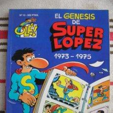 Tebeos: SUPER LOPEZ Nº 13: EL GENESIS DEL SUPER LOPEZ 1973-1975; PORTADA EN RELIEVE; PRIMERA EDICION. Lote 128586035