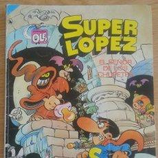 Tebeos: COMIC TEBEO SUPER LOPEZ AÑO 1986 TITULADO EL SEÑOR DE LOS CHUPETES. CUARTA EDICIÓN. EDLICIONES B. Lote 128615491