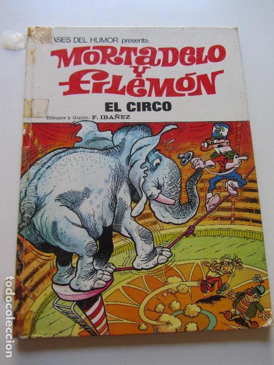 ASES DEL HUMOR. Nº 27. MORTADELO Y FILEMÓN. EL CIRCO. BRUGUERA CS137 (Tebeos y Comics - Bruguera - Mortadelo)