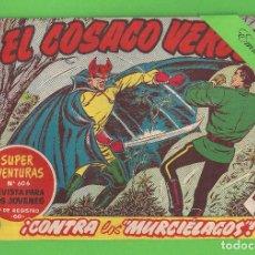 Tebeos: EL COSACO VERDE - Nº 109 - ¡CONTRA LOS ''MURCIÉLAGOS''! - (1962) - BRUGUERA.. Lote 129541259