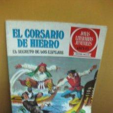 Tebeos: EL CORSARIO DE HIERRO Nº 5. EL SECRETO DE LOS ESPEJOS. JOYAS LITERARIAS JUVENILES SERIE ROJA. 1977. Lote 129720815