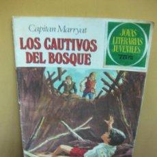 Tebeos: JOYAS LITERARIAS JUVENILES Nº 132. LOS CAUTIVOS DEL BOSQUE. CAPITAN MARRYAT. 1981. Lote 129728991