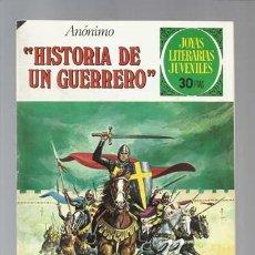 Tebeos: JOYAS LITERARIAS 177: HISTORIA DE UN GUERRERO, 1977, BRUGUERA, MUY BUEN ESTADO. Lote 206834865