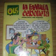 Tebeos: LA FAMILIA CEBOLLETA Nº 4 (BRUGUERA COLECCIÓN OLÉ) 1ª EDICIÓN, 1971 . Lote 130373074