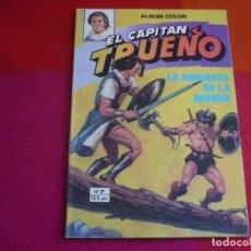 Tebeos: EL CAPITAN TRUENO 7 LA AMENAZA DE LA MOMIA ALBUM COLOR BRUGUERA 4 EDICION 1981. Lote 131032568