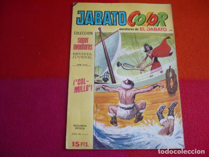 JABATO COLOR 104 COLMILLO SEGUNDA EPOCA SUPERAVENTURAS BRUGUERA EL (Tebeos y Comics - Bruguera - Jabato)