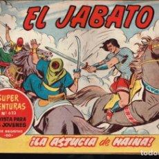 Tebeos: EL JABATO . Nº-197 LA ASTUCIA DE HAINA .ORIGINAL. 1962. Lote 131488542