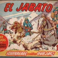 Tebeos: EL JABATO . Nº-152 GUERREROS CONTRA OVEJAS .ORIGINAL. 1961. Lote 131492414