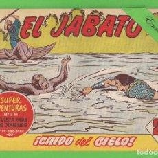 Tebeos: EL JABATO - Nº 311 - ¡CAIDO DEL CIELO! - (1964) - BRUGUERA.. Lote 131590726