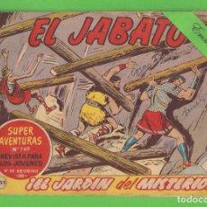 Tebeos: EL JABATO - Nº 255 - ¡EL JARDÍN DEL MISTERIO! - (1963) - BRUGUERA.. Lote 131630902