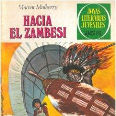 Giornalini: JOYAS LITERARIAS Nº 49. HACIA EL ZAMBESI. C-9. Lote 132004354