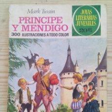 Tebeos: JOYAS LITERARIAS JUVENILES - PRINCIPE Y MENDIGO - NUMERO 32. Lote 132484814