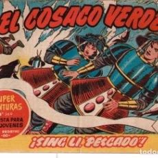 Tebeos: COSACO VERDE, EL Nº-30 SING LI, PESCADO EDITORIAL BRUGUERA. 1960. Lote 132493794