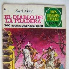 Tebeos: EL DIABLO DE LA PRADERA. KARL MAY. JOYAS LITERARIAS. BRUGUERA. N° 139. SEGUNDA EDICIÓN. 1978. USADO. Lote 132504426