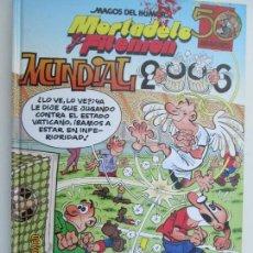 Tebeos: MAGOS DEL HUMOR - MORTADELO Y FILEMON - MUNDIAL 2006 TAPAS DURA. Lote 132562230