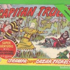 Tebeos: EL CAPITÁN TRUENO - Nº 314 - ¡TRAMPA PARA CAZAR TIGRES! - BRUGUERA - (1961).. Lote 132734610