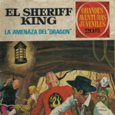 Tebeos: GRANDES AVENTURAS JUVENILES Nº 4 - SHERIFF KING - LA AMENAZA DEL DRAGON - BRUGUERA 1975, 2ª ED. . Lote 133485778