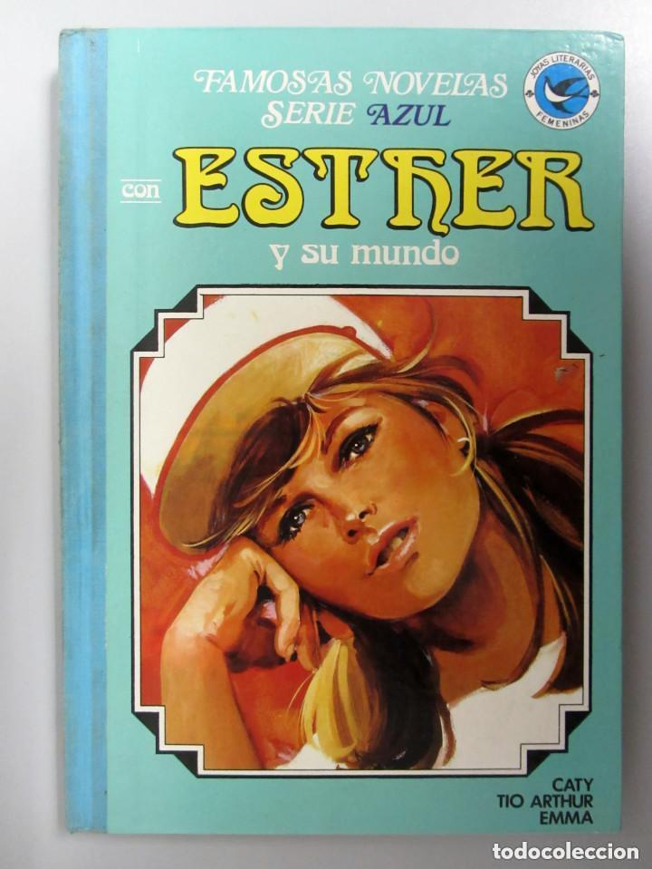 ESTHER Y SU MUNDO. Nº 10. 1ªEDICIÓN 1985. EDITORIAL BRUGUERA. TAPAS DURAS. (Tebeos y Comics - Bruguera - Esther)