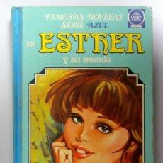 Tebeos: ESTHER Y SU MUNDO. Nº 5. 1ªEDICIÓN 1981. EDITORIAL BRUGUERA. TAPAS DURAS. FAMOSAS NOVELAS SERIE AZUL. Lote 135313630