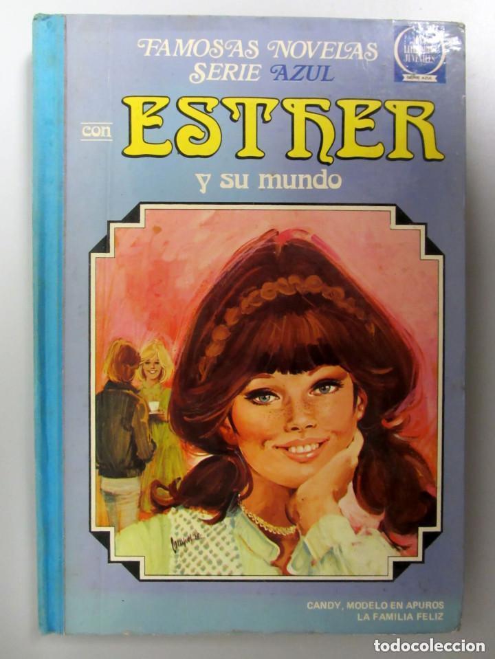 ESTHER Y SU MUNDO. Nº 2. 2ªEDICIÓN 1981. EDITORIAL BRUGUERA. TAPAS DURAS. (Tebeos y Comics - Bruguera - Esther)