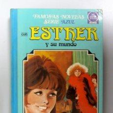 Tebeos: ESTHER Y SU MUNDO. Nº 1. 2ªEDICIÓN 1981. EDITORIAL BRUGUERA. TAPAS DURAS. FAMOSAS NOVELAS SERIE AZUL. Lote 135315374