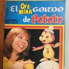 Tebeos: EL OYE MIRA GORDO DE PETETE Nº 5 BELTER- BRUGUERA AÑO 1981. Lote 135508026
