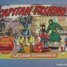 Tebeos: CAPITAN TRUENO, EL (1956, BRUGUERA) 285 · 19-III-1962 · LA GRAN CEREMONIA. Lote 136043894