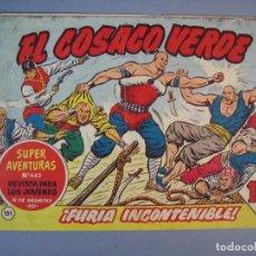 Tebeos: COSACO VERDE, EL (1960, BRUGUERA) 121 · 3-IX-1962 · ¡FURIA INCONTENIBLE!. Lote 136047914